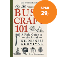 Produktbilde for Bushcraft 101 - A Field Guide to the Art of Wilderness Survival (BOK)