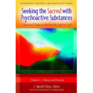 Seeking the Sacred with Psychoactive Substances (BOK)
