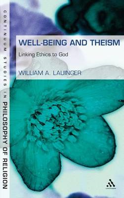 Well-Being and Theism: Linking Ethics to God (BOK)