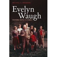 Evelyn Waugh: Fictions, Faith and Family (BOK)