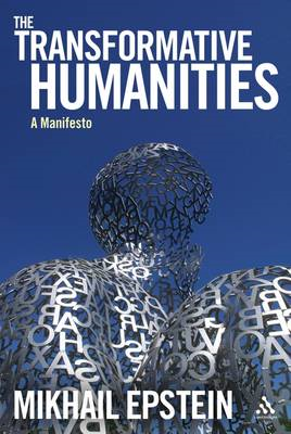 The Transformative Humanities: A Manifesto (BOK)