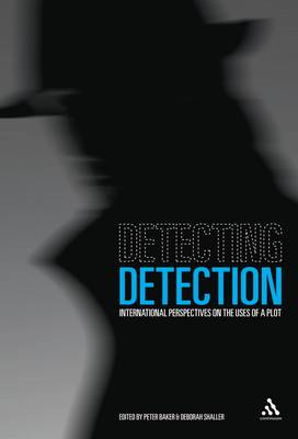 Detecting Detection: International Perspectives on the Uses of a Plot (BOK)