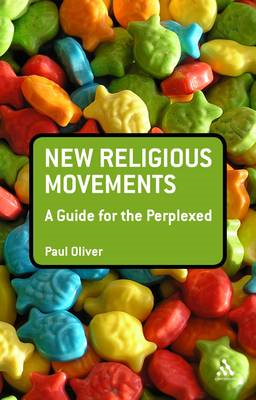 New Religious Movements: A Guide for the Perplexed (BOK)