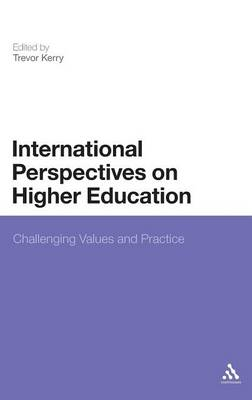 International Perspectives on Higher Education: Challenging Values and Practice (BOK)