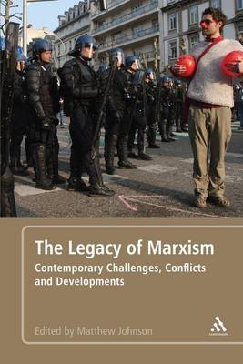 The Legacy of Marxism: Contemporary Challenges, Conflicts, and Developments (BOK)