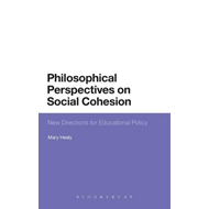 Philosophical Perspectives on Social Cohesion: New Directions for Educational Policy (BOK)