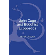 John Cage and Buddhist Ecopoetics (BOK)