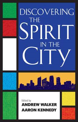 Discovering the Spirit in the City (BOK)