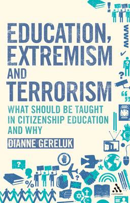 Education, Extremism and Terrorism: What Should be Taught in Citizenship Education and Why (BOK)