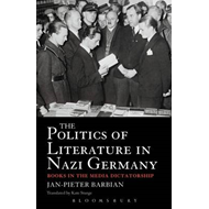 The Politics of Literature in Nazi Germany: Books in the Media Dictatorship (BOK)