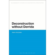 Other Deconstructions: Reading With(out) Derrida (BOK)