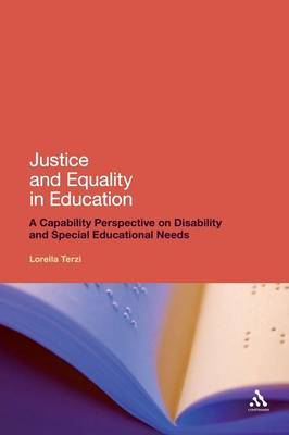 Justice and Equality in Education: A Capability Perspective on Disability and Special Educational Ne (BOK)