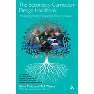 The Secondary Curriculum Design Handbook: Preparing Young People for Their Futures (BOK)