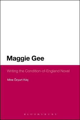 Maggie Gee: Writing the Condition-of-England Novel (BOK)