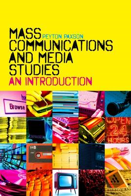 Mass Communications and Media Studies: An Introduction (BOK)