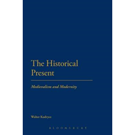 The Historical Present: Medievalism and Modernity (BOK)