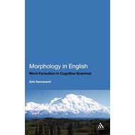 Morphology in English: Derivational and Compound Word Formation in Cognitive Grammar (BOK)