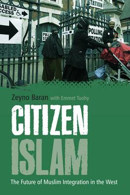Citizen Islam: The Future of Muslim Integration in the West (BOK)