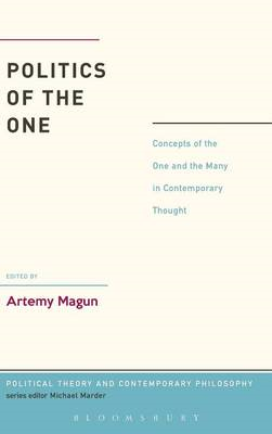 Politics of the One: Concepts of the One and the Many in Contemporary Thought (BOK)
