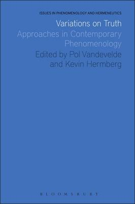 Variations on Truth: Approaches in Contemporary Phenomenology (BOK)