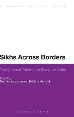 Sikhs Across Borders: Transnational Practices of European Sikhs (BOK)
