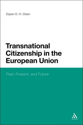 Transnational Citizenship in the European Union: Past, Present, and Future (BOK)