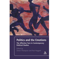 Politics and the Emotions (BOK)