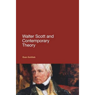 Walter Scott and Contemporary Theory (BOK)