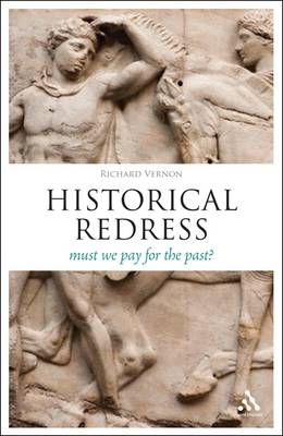 Historical Redress: Must We Pay for What We Did? (BOK)