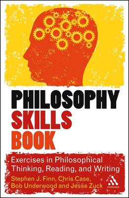 The Philosophy Skills Book: Exercises in Critical Reading, Writing and Thinking (BOK)