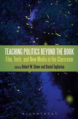 Teaching Politics Beyond the Book: Film, Texts, and New Media in the Classroom (BOK)