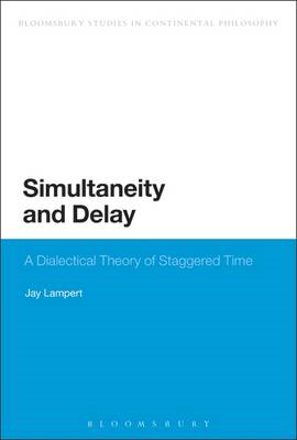 Simultaneity and Delay: A Dialectical Theory of Staggered Time (BOK)