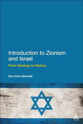 Introduction to Zionism and Israel: From Ideology to History (BOK)