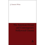 The American Dream and Contemporary Hollywood Cinema (BOK)