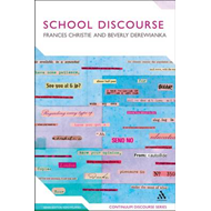 School Discourse: Learning to Write Across the Years of Schooling (BOK)