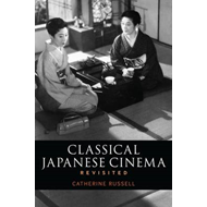 Classical Japanese Cinema Revisited (BOK)