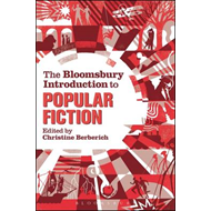 Bloomsbury Introduction to Popular Fiction (BOK)