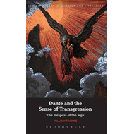 Dante and the Sense of Transgression: The Trespass of the Sign (BOK)