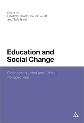 Education and Social Change: Connecting Local and Global Perspectives (BOK)