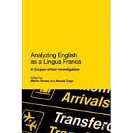 Analyzing English as a Lingua Franca: A Corpus-driven Investigation (BOK)