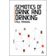 The Semiotics of Drink and Drinking (BOK)