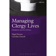 Managing Clergy Lives: Obedience, Sacrifice, Intimacy (BOK)