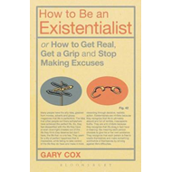 How to be an Existentialist (BOK)