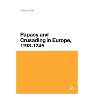 The Papacy and Crusading in Europe, 1198-1245 (BOK)