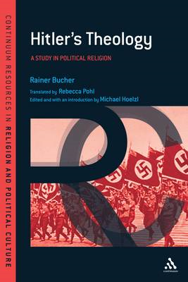 Hitler's Theology: A Study in Political Religion (BOK)