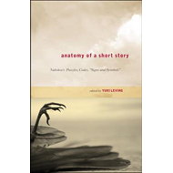 Anatomy of a Short Story (BOK)