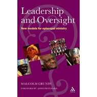 Leadership and Oversight: New Models for Episcopal Leadership (BOK)