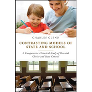 Contrasting Models of State and School (BOK)