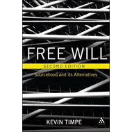 Free Will: Sourcehood and Its Alternatives (BOK)