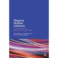 Mapping Multiple Literacies: An Introduction to Deleuzian Literacy Studies (BOK)